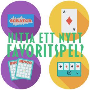 Hitta ett nytt favorit casino spel
